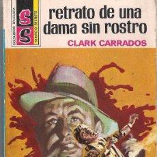 Cómics: SERVICIO SECRETO Nº 1228. RETRATO DE UNA DAMA SIN ROSTRO POR CLARK CARRADOS. Lote 32305400