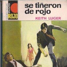 Cómics: PUNTO ROJO Nº 617. SE TIÑERON DE ROJO POR KEITH LUGER. Lote 32328081