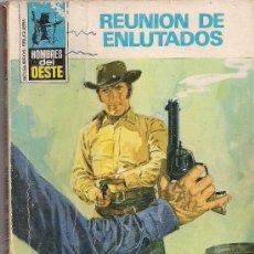 Cómics: HOMBRES DEL OESTE Nº 144. REUNION DE ENLUTADOS POR MARCIAL LAFUENTE ESTEFANIA. Lote 32329929