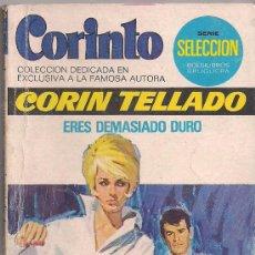Cómics: CORINTO Nº 511 ERES DEMASIADO DURO POR CORÍN TELLADO. Lote 32333763