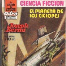 Cómics: LA CONQUISTA DEL ESPACIO EXTRA Nº 5 EL PLANETA DE LOS CICLOPES POR JOSEPH BERNA. BRUGUERA.. Lote 32334597