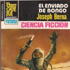 Cómics: LA CONQUISTA DEL ESPACIO Nº 694 EL ENVIADO DE BONGO POR JOSEPH BERNA. BRUGUERA.. Lote 32374365
