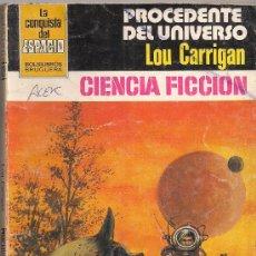 Cómics: LA CONQUISTA DEL ESPACIO Nº 620 PROCEDENTE DEL UNIVERSO POR LOU CARRIGAN. BRUGUERA.. Lote 32375109