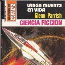 Cómics: LA CONQUISTA DEL ESPACIO Nº 502 LARGA MUERTE EN VIDA POR GLENN PARRISH. BRUGUERA.. Lote 32375704