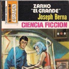 Cómics: LA CONQUISTA DEL ESPACIO Nº 442 ZARKO EL GRANDE POR JOSEPH BERNA. BRUGUERA.. Lote 32384224