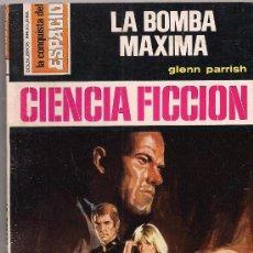 Cómics: LA CONQUISTA DEL ESPACIO Nº 331 LA BOMBA MAXIMA POR GLENN PARRISH. BRUGUERA.. Lote 33405744