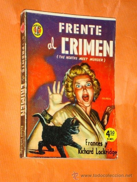 FRENTE AL CRIMEN. FRANCES Y RICHARD LOCKRIDGE. CAIMÁN Nº 21. DIANA, MÉXICO 1957. PORTADA VELARDE. ++ (Tebeos, Comics y Pulp - Pulp)