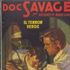 Doc Savage nº 24. El Terror Verde. Molino 1945.