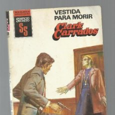 SERVICIO SECRETO Nº 1689 VESTIDA PARA MORIR CLARK CARRADOS BRUGUERA