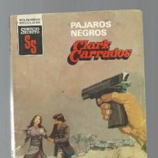 SERVICIO SECRETO Nº 1654 PAJAROS NEGROS CLARK CARRADOS BRUGUERA