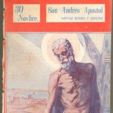 Cómics: TEBEOS-COMICS GOYO - NUESTROS SANTOS 1944 -SAN ANDRES APOSTOL,STAS MAURA Y JUSTINA,SAN TROYANO *AA99. Lote 34951839