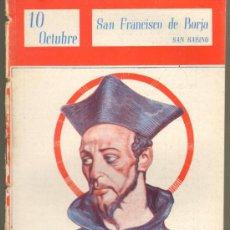 Cómics: TEBEOS-COMICS GOYO - NUESTROS SANTOS 1944 - SAN FRANCISCO DE BORJA - SAN SABINO *AA99. Lote 34952035