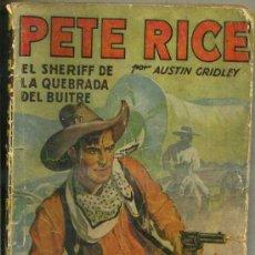 Cómics: PETE RICE : EL SHERIFF DE LA QUEBRADA DEL BUITRE (MOLINO, 1936). Lote 35466138