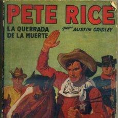 Cómics: PETE RICE : LA QUEBRADA D E LA MUERTE (MOLINO, 1936). Lote 35466152