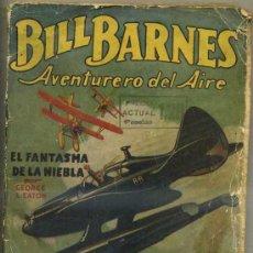 Cómics: GEORGE L. EATON : BILL BARNES - EL FANTASMA DE LA NIEBLA (MOLINO, 1936). Lote 35466244