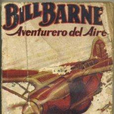 Cómics: GEORGE L. EATON : BILL BARNES - EL CÍRCULO LLAMEANTE (MOLINO, 1939). Lote 35466276