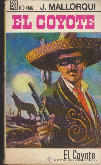 EL COYOTE. JOSÉ MALLORQUÍ. 1ª EDICIÓN BRUGUERA 1968. LOTE 101 EJEMPLARES.COLECCIÓN A FAL (Tebeos, Comics y Pulp - Pulp)