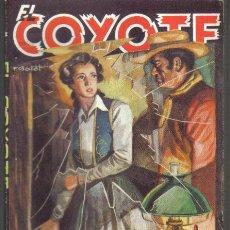 Cómics: EL COYOTE Nº 48. EL RESCATE DE GUADALUPE. CLIPER 1947.. Lote 36089383