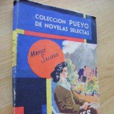 Cómics: MARICÉ SALCEDO, VIENES CALLANDO AMOR. COLECCIÓN PUEYO #256. Lote 37695447