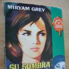 Cómics: MIRYAM GREY, SU SOMBRA ENTRE LOS DOS. BIBLIOTECA DE CHICAS #347. Lote 37695486