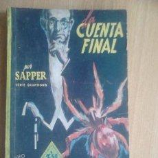 Cómics: SAPPER, LA CUENTA FINAL. SERIE DRUMMOND. LA NOVELA AVENTURA. 1941. #199. Lote 37728830
