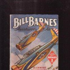 Cómics: BILL BARNES AVENTURERO DEL AIRE, EL CAMINO SANGRIENTO /GEORGE L. EATON ,. Lote 38640167