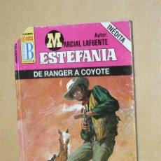 Cómics: TEBEOS-COMICS GOYO - MARCIAL LAFUENTE ESTEFANIA - DE RANGER A COYOTE *AA99. Lote 39349356