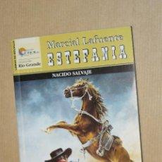Cómics: TEBEOS-COMICS GOYO - MARCIAL LAFUENTE ESTEFANIA - NACIDO SALVAJE *AA99. Lote 39349383