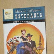 Cómics: TEBEOS-COMICS GOYO - MARCIAL LAFUENTE ESTEFANIA - UNIDOS POR EL DESTINO *AA99. Lote 39349392