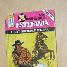 Cómics: TEBEOS-COMICS GOYO - MARCIAL LAFUENTE ESTEFANIA - TRUST: SOCIEDAD MINERA *AA99. Lote 39349419