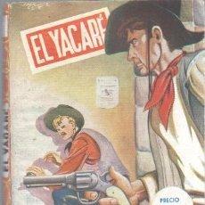 Cómics: EL YACARE Nº 3 EDI. ESPAÑA 1954 - LA SOMBRA DEL CUATRERO POR FEDERICO MEDIANTE. Lote 39889480