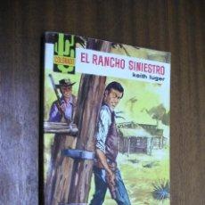 Cómics: EL RANCHO SINIESTRO / KEITH LUGER / COLORADO Nº 469 / BRUGUERA 1ª EDICIÓN 1966. Lote 42450669