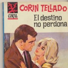 Comics : CORAL Nº 325. EL DESTINO NO PERDONA. CORÍN TELLADO. BRUGUERA 1964.. Lote 44359504