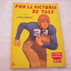 Cómics: NOVELA DEPORTIVA Nº 7 POR LA VICTORIA DE YALE. Lote 44927635
