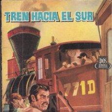 Cómics: DOS HOMBRES BUENOS Nº 75. TREN HACIA EL SUR. JOSÉ MALLORQUÍ.. Lote 46212315