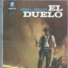 Cómics: BEST SELLERS DEL OESTE Nº 296 EDITORIAL TORAY 1968 -JOHN L. SHELLEY - EL DUELO 156 PGS.. Lote 293560648
