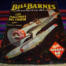 Cómics: BILL BARNES AVENTURERO DEL AIRE Nº 1. MOLINO BARCELONA 1936. MBE Y MUY DIFÍCIL. NO ARGENTINA.. Lote 46464946