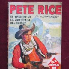 Cómics: PETE RICE EL SHERIFF DE LA QUEBRADA DEL BUITRE. AUSTIN GRIDLEY. HOMBRES AUDACES, 1. MOLINO 1936 MBE. Lote 46604399