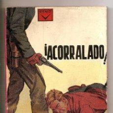 Cómics: NOVELA ¡ACORRALADO! – JAY ALBERT – EDICIONES CENIT. Lote 46718056