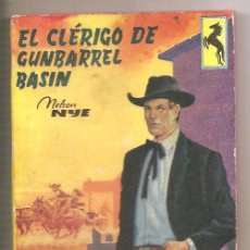 Cómics: NOVELA EL CLÉRIGO DE GUMBARREL BASIN – NELSON NYE - EDICIONES CENIT. Lote 46718060