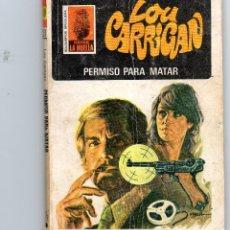 Cómics: SERIE LA HUELLA Nº51 LOU CARRIGAN PERMISO PARA MATAR. Lote 46952957