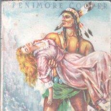 Cómics: EL ÚLTIMO MOHICANO DE FANIMORE COOPER - BAGUÑA HNOS. 1946 - 175 PGS. 20,5 X 15 CMS. Lote 47597454