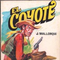 Cómics: EL COYOTE Nº 162 J. MALLORQUI EDITORIAL FAVENCIA 1976. Lote 47659289