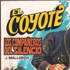 Cómics: EL COYOTE Nº 129 J. MALLORQUI EDITORIAL FAVENCIA 1975. Lote 47678890