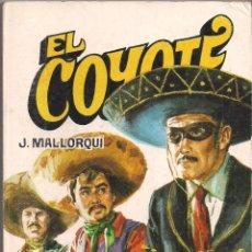 Cómics: EL COYOTE Nº 126 J. MALLORQUI EDITORIAL FAVENCIA 1975. Lote 47679034