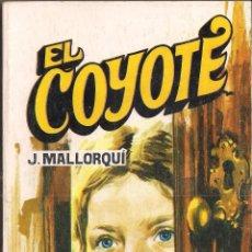 Cómics: EL COYOTE Nº 113 J. MALLORQUI EDITORIAL FAVENCIA 1975. Lote 47679986