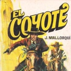 Cómics: EL COYOTE Nº 111 J. MALLORQUI EDITORIAL FAVENCIA 1975. Lote 47680114