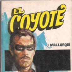 Cómics: EL COYOTE Nº 62 J. MALLORQUI EDITORIAL FAVENCIA 1974. Lote 47699297