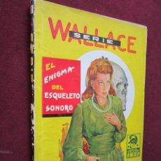 Cómics: SERIE WALLACE Nº 1 EL ENIGMA DEL ESQUELETO SONORO POR JACK FORBES CISNE - GERPLA JESUS BLASCO. Lote 47784720