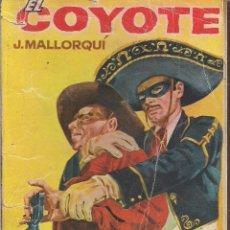 Cómics: EL COYOTE Nº 31 J. MALLORQUI EDICIONES CID 1961 PORTADA DE JANO. Lote 47853439